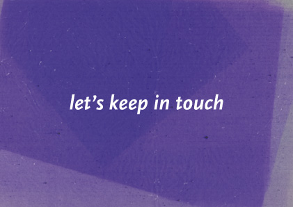 Let's keep in touch – Augusto Buzzegoli, Valentina Lapolla